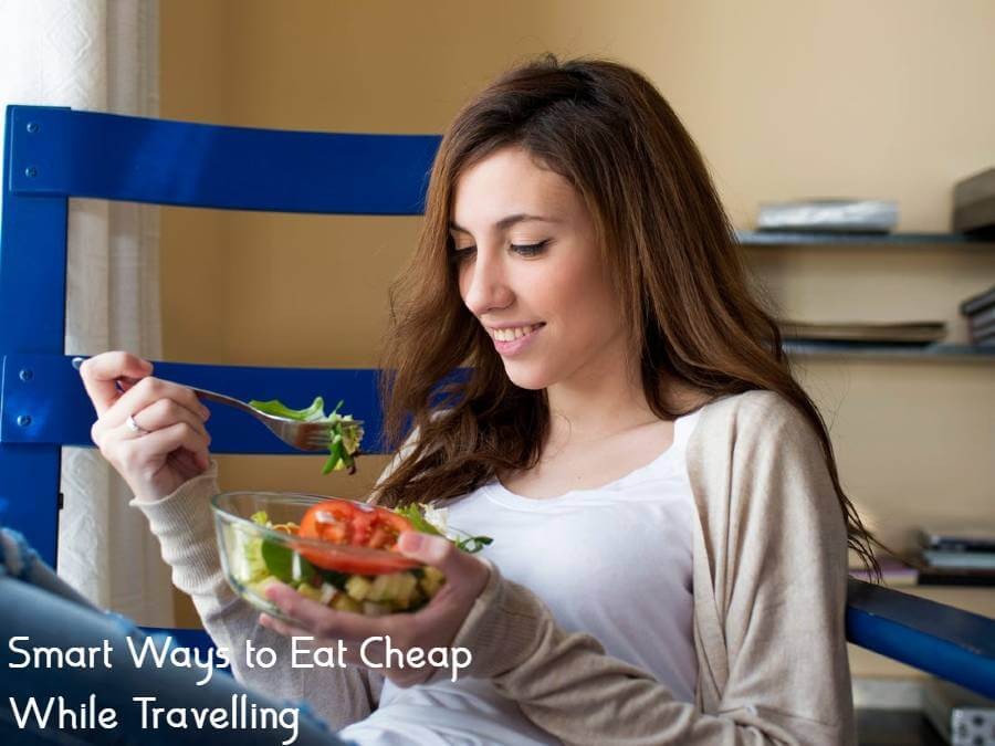 Smart Ways to Eat Cheap While Travelling