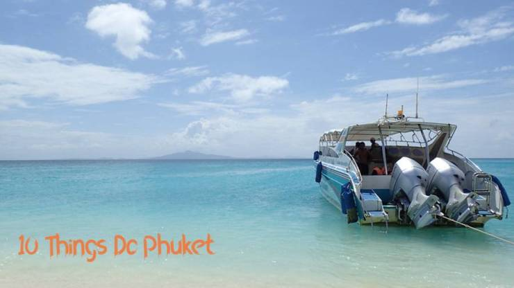 Things Do Phuket