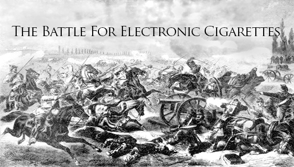 the battle for electronic cigarettes