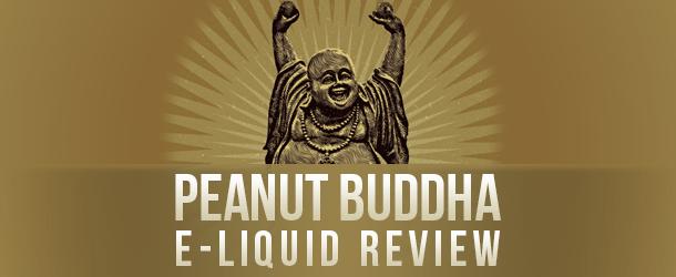 Peanut Buddha E-Liquid Review
