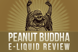 Peanut Buddha E-Liquid Review