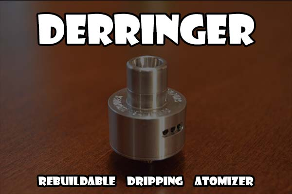 derringer rebuildable dripping atomizer