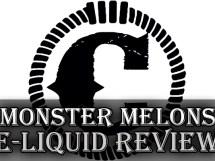 monster melons e-liquid review
