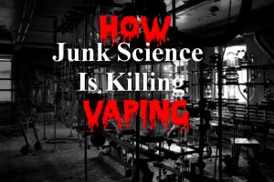 Junk Science Kills Vaping