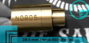 Noros 28.5 mm RDA Review header
