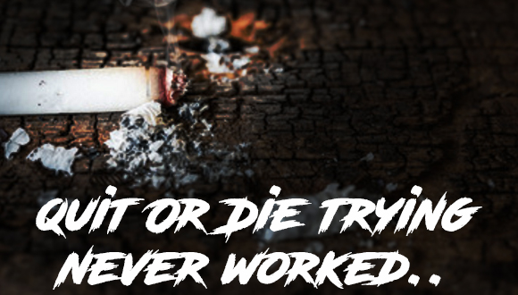 Did-They-Forget-Smokers-Are-Still-Dying-Quit-or-die