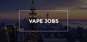 vape jobs
