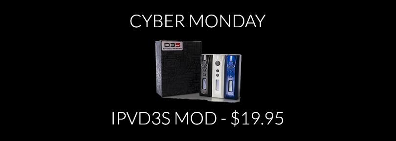 IPVD3S Mod Cyber Monday Deal