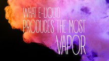 eliquid produces the most vapor