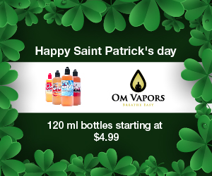 Om Vapors Saint Partricks Day