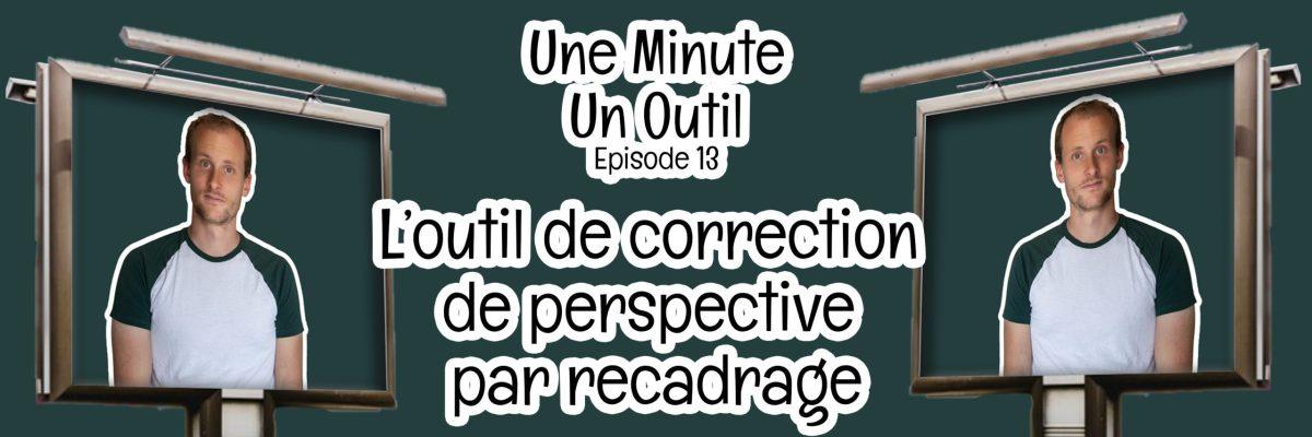Une Minute / Un Outil Tuto-Photoshop-Une-minute-un-outil-correction-de-perspective-par-recadrage-scaled