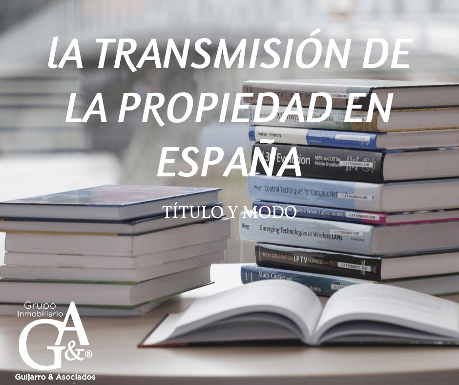 Transmisión de Inmuebles en España