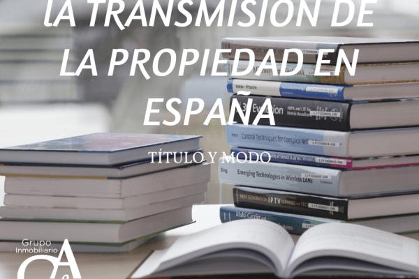 LA TRANSMISIÓN DE LA PROPIEDAD TÍTULO Y MODO.