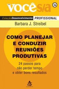 Book Cover: Como planejar e conduzir reuniões produtivas