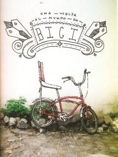 Subirse a la bicicleta y pedalear hasta el fin del mundo.