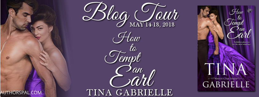 Blog Tour & Giveaway: How to Tempt an Earl by Tina Gabrielle