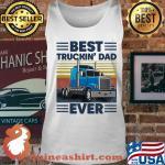 Best Truckin Dad Ever Vintage 2020 Shirt Guineashirt