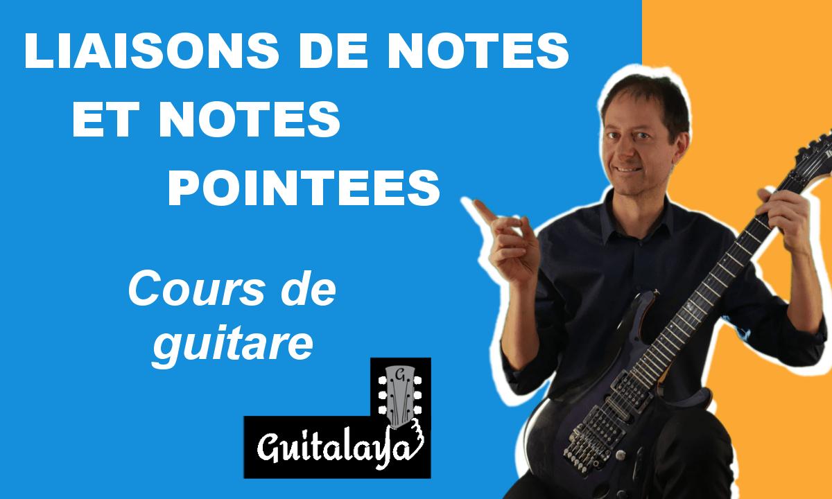 Liaisons de notes et notes pointées
