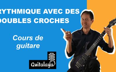 Rythmique guitare avec des doubles-croches