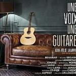 Une voix, une Guitare - Jean-Félix Lalanne