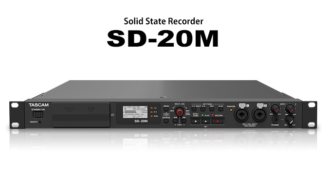 Pour mon studio mobile : Tascam SD-20M (image Tascam)