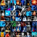 Maroon 5, Cardi B | Girls Like You Chords Guitar Piano and Lyrics