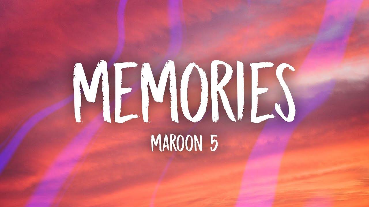 Maroon 5   Memories Chords Guitar Piano and Lyrics