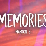 Maroon 5 | Memories Chords Guitar Piano and Lyrics