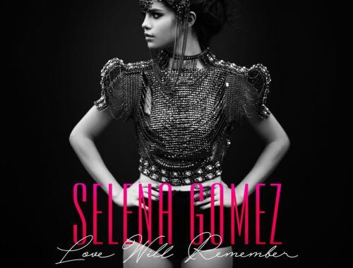 Selena Gomez Love Will Remember Chords Guitar Piano and Lyrics
