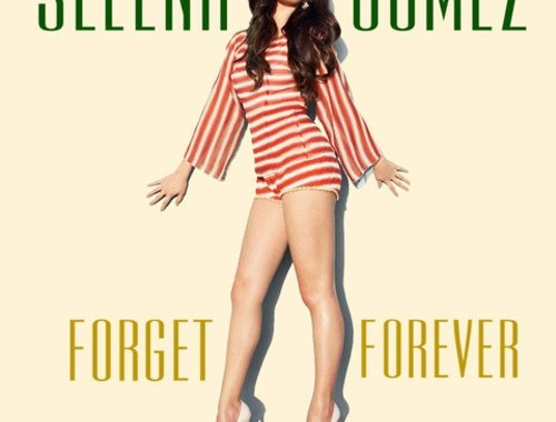 Selena Gomez Forget Forever Chords Guitar Piano and Lyrics