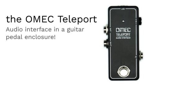 OMEC Teleport audio interface guitar pedal