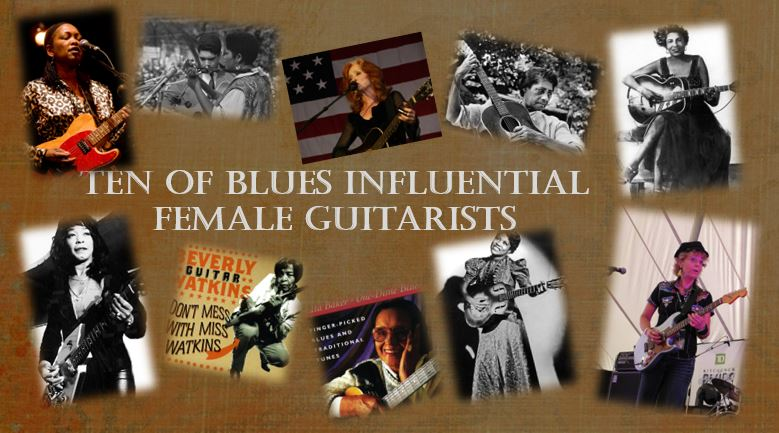 Ten of Blues Influential Female Guitarists - Guitar Girl Magazine