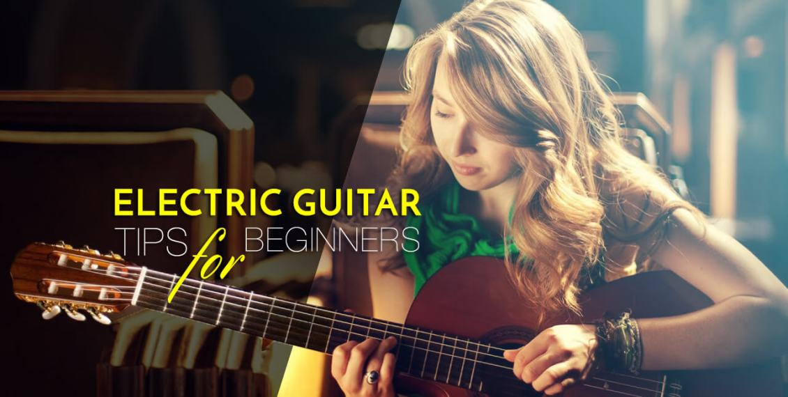 Electric guitar tips for beginners