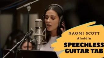 Aladdin Speechless Guitar Tab By Naomi Scott Guitartwitt