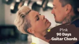 Pink - 90 Days Guitar Chords ft  Wrabel - GuitarTwitt