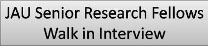 JAU Senior Research Fellows Walk in Interview
