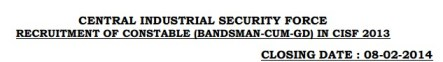 Central Industrial Security Force CISF Constable Recruitment 2014