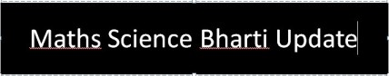 Maths Science Vidhyasahayak Bharti Fourth Round 8-1-2014 Update