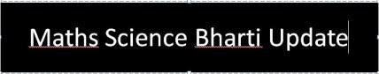 Maths Science Vidhyasahayak Bharti Fourth Round 8-1-2014 Update