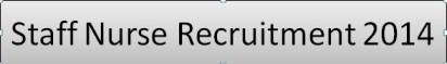 Staff Nurse Recruitment 2014