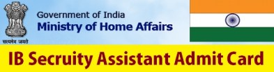 IB Security Assistant Admit Card 2014