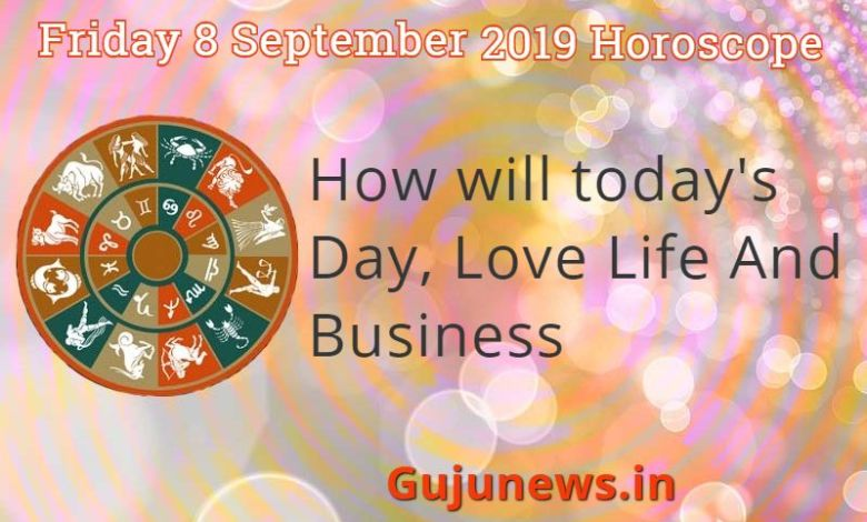friday 8 september 2019 horoscope, horoscope 2019, daily horoscope september 2019, september horoscope astrology 2019, weekly horoscope september 2019, today horoscope, today rashi fal, rashifal 2019,