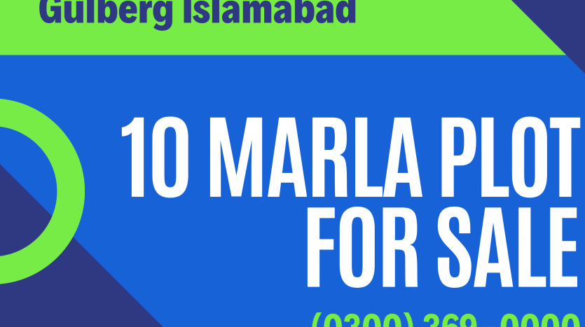 Gulberg Islamabad 10 Marla Plot For Sale
