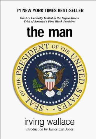 The Man, by Irving Wallace (Book Review)