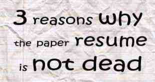 paper resume is not dead