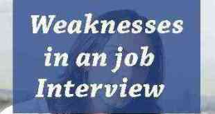 weaknesses in an job interview