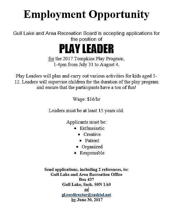 "Gull Lake and Area Recreation Board is Accepting Applications for the Position of ""Play Leader"" for the Tompkins Play Program Health & Wellness SouthWest Saskatchewan  Jobs Gull Lake & Area Recreation Board"
