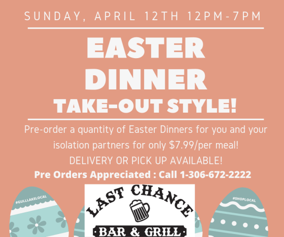Last Chance Easter Dinner Take-Out Style Business GULL LAKE  Small Business