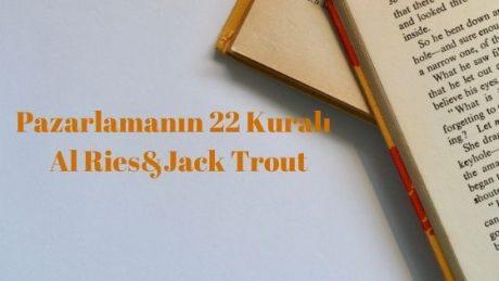 Pazarlamanın 22 Kuralı - Al Ries&Jack Trout