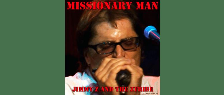 missionary man - jimmy z